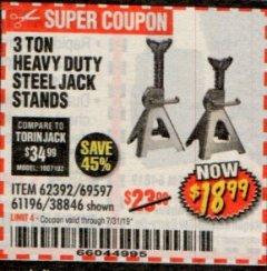 Harbor Freight Coupon 3 TON HEAVY DUTY STEEL JACK STANDS Lot No. 61196/62392/38846/69597 Expired: 7/31/19 - $18.99