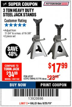 Harbor Freight Coupon 3 TON HEAVY DUTY STEEL JACK STANDS Lot No. 61196/62392/38846/69597 Expired: 8/25/19 - $17.99