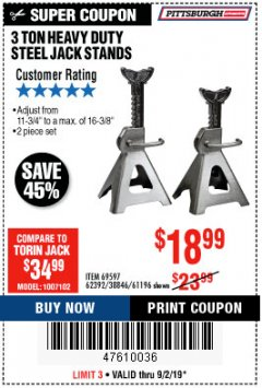 Harbor Freight Coupon 3 TON HEAVY DUTY STEEL JACK STANDS Lot No. 61196/62392/38846/69597 Expired: 9/2/19 - $18.99