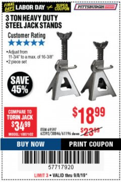 Harbor Freight Coupon 3 TON HEAVY DUTY STEEL JACK STANDS Lot No. 61196/62392/38846/69597 Expired: 9/8/19 - $18.99