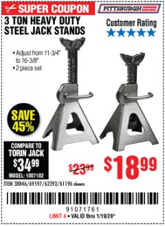 Harbor Freight Coupon 3 TON HEAVY DUTY STEEL JACK STANDS Lot No. 61196/62392/38846/69597 Expired: 1/19/20 - $18.99