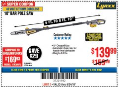 Harbor Freight Coupon LYNXX 40V LITHIUM CORDLESS POLE SAW Lot No. 64476/63286/64718 Expired: 6/24/18 - $139.99