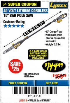 Harbor Freight Coupon LYNXX 40V LITHIUM CORDLESS POLE SAW Lot No. 64476/63286/64718 Expired: 8/31/18 - $144.99