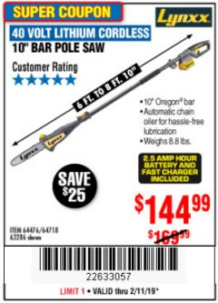 Harbor Freight Coupon LYNXX 40V LITHIUM CORDLESS POLE SAW Lot No. 64476/63286/64718 Expired: 2/11/19 - $144.99
