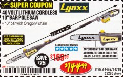 Harbor Freight Coupon LYNXX 40V LITHIUM CORDLESS POLE SAW Lot No. 64476/63286/64718 Expired: 6/30/19 - $144.99