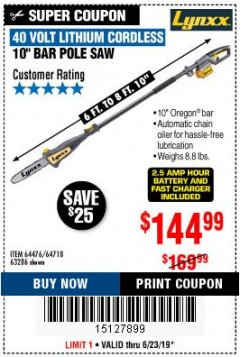 Harbor Freight Coupon LYNXX 40V LITHIUM CORDLESS POLE SAW Lot No. 64476/63286/64718 Expired: 6/23/19 - $144.99