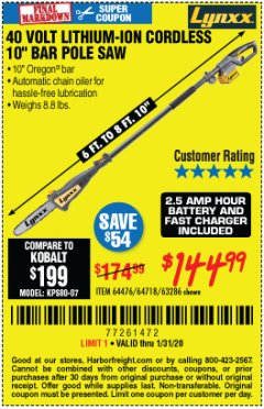 Harbor Freight Coupon LYNXX 40V LITHIUM CORDLESS POLE SAW Lot No. 64476/63286/64718 Expired: 1/31/20 - $144.99