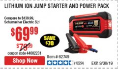 Harbor Freight Coupon LITHIUM ION JUMP STARTER AND POWER PACK Lot No. 62749/64412/56797/56798 Expired: 9/30/19 - $69.99
