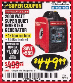 Harbor Freight Coupon 2000 PEAK / 1600 RUNNING WATTS 2.8 HP (79.7 CC) PORTABLE INVERTER GENERATOR Lot No. 62523 Expired: 8/31/19 - $449.99