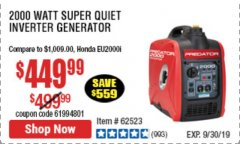 Harbor Freight Coupon 2000 PEAK / 1600 RUNNING WATTS 2.8 HP (79.7 CC) PORTABLE INVERTER GENERATOR Lot No. 62523 Expired: 9/30/19 - $449.99