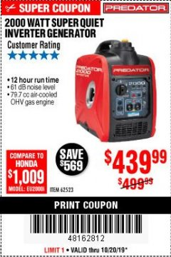 Harbor Freight Coupon 2000 PEAK / 1600 RUNNING WATTS 2.8 HP (79.7 CC) PORTABLE INVERTER GENERATOR Lot No. 62523 Expired: 10/20/19 - $439.99