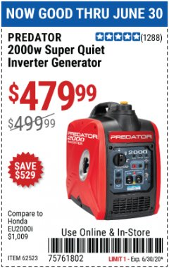 Harbor Freight Coupon 2000 PEAK / 1600 RUNNING WATTS 2.8 HP (79.7 CC) PORTABLE INVERTER GENERATOR Lot No. 62523 Expired: 6/30/20 - $479.99