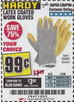 Harbor Freight Coupon HARDY LATEX COATED WORK GLOVES Lot No. 90909/61436/90912/61435/90913/61437 Expired: 5/21/18 - $0.99