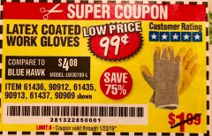 Harbor Freight Coupon HARDY LATEX COATED WORK GLOVES Lot No. 90909/61436/90912/61435/90913/61437 Expired: 1/23/19 - $0.99