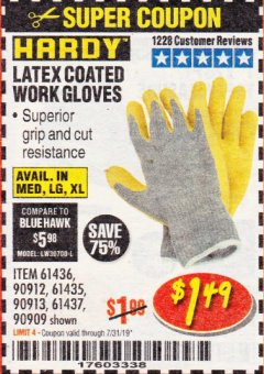 Harbor Freight Coupon HARDY LATEX COATED WORK GLOVES Lot No. 90909/61436/90912/61435/90913/61437 Expired: 7/31/19 - $1.49