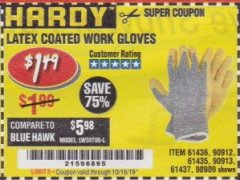 Harbor Freight Coupon HARDY LATEX COATED WORK GLOVES Lot No. 90909/61436/90912/61435/90913/61437 Expired: 10/15/19 - $1.49