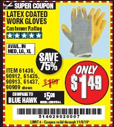 Harbor Freight Coupon HARDY LATEX COATED WORK GLOVES Lot No. 90909/61436/90912/61435/90913/61437 Expired: 11/9/19 - $1.49