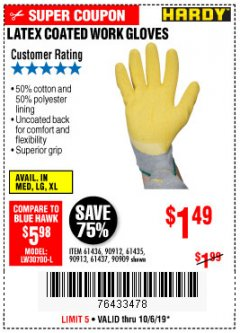 Harbor Freight Coupon HARDY LATEX COATED WORK GLOVES Lot No. 90909/61436/90912/61435/90913/61437 Expired: 10/6/19 - $1.49