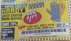 Harbor Freight Coupon HARDY LATEX COATED WORK GLOVES Lot No. 90909/61436/90912/61435/90913/61437 Valid Thru: 3/26/20 - $1.49