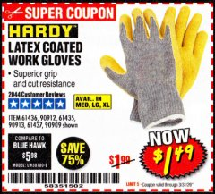 Harbor Freight Coupon HARDY LATEX COATED WORK GLOVES Lot No. 90909/61436/90912/61435/90913/61437 Valid Thru: 3/31/20 - $1.49