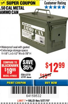 Harbor Freight Coupon .50 CAL METAL AMMO CAN Lot No. 63750/56810/63181 Expired: 5/27/18 - $12.99