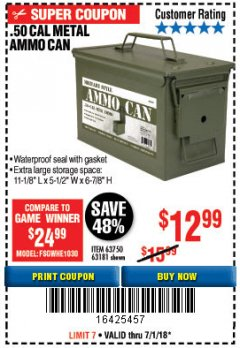 Harbor Freight Coupon .50 CAL METAL AMMO CAN Lot No. 63750/56810/63181 Expired: 7/1/18 - $12.99