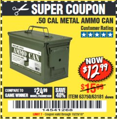 Harbor Freight Coupon .50 CAL METAL AMMO CAN Lot No. 63750/56810/63181 Expired: 10/29/18 - $12.99