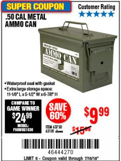 Harbor Freight Coupon .50 CAL METAL AMMO CAN Lot No. 63750/56810/63181 Expired: 7/22/18 - $9.99