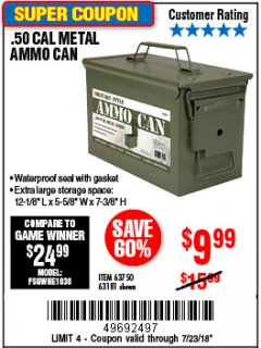 Harbor Freight Coupon .50 CAL METAL AMMO CAN Lot No. 63750/56810/63181 Expired: 7/23/18 - $9.99