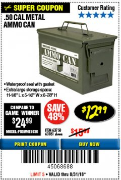 Harbor Freight Coupon .50 CAL METAL AMMO CAN Lot No. 63750/56810/63181 Expired: 8/31/18 - $12.99
