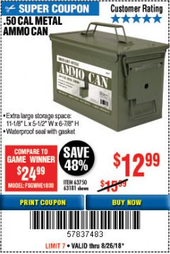 Harbor Freight Coupon .50 CAL METAL AMMO CAN Lot No. 63750/56810/63181 Expired: 8/26/18 - $12.99