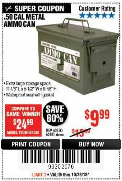 Harbor Freight Coupon .50 CAL METAL AMMO CAN Lot No. 63750/56810/63181 Expired: 10/28/18 - $9.99