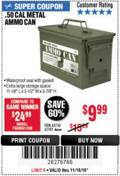 Harbor Freight Coupon .50 CAL METAL AMMO CAN Lot No. 63750/56810/63181 Expired: 11/18/18 - $9.99