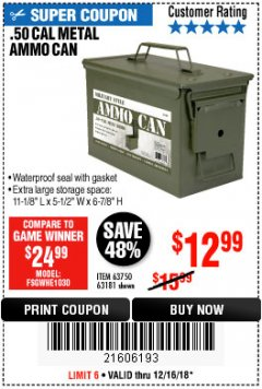 Harbor Freight Coupon .50 CAL METAL AMMO CAN Lot No. 63750/56810/63181 Expired: 12/16/18 - $12.99