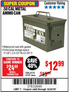 Harbor Freight Coupon .50 CAL METAL AMMO CAN Lot No. 63750/56810/63181 Expired: 12/24/18 - $12.99
