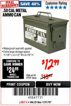 Harbor Freight Coupon .50 CAL METAL AMMO CAN Lot No. 63750/56810/63181 Expired: 1/31/19 - $12.99