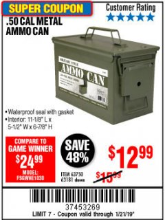 Harbor Freight Coupon .50 CAL METAL AMMO CAN Lot No. 63750/56810/63181 Expired: 1/21/19 - $12.99