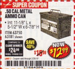 Harbor Freight Coupon .50 CAL METAL AMMO CAN Lot No. 63750/56810/63181 Expired: 2/28/19 - $12.99