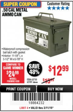 Harbor Freight Coupon .50 CAL METAL AMMO CAN Lot No. 63750/56810/63181 Expired: 3/11/19 - $12.99