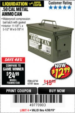 Harbor Freight Coupon .50 CAL METAL AMMO CAN Lot No. 63750/56810/63181 Expired: 4/4/19 - $12.99