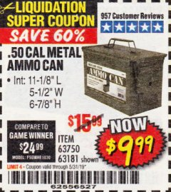 Harbor Freight Coupon .50 CAL METAL AMMO CAN Lot No. 63750/56810/63181 Expired: 5/31/19 - $9.99