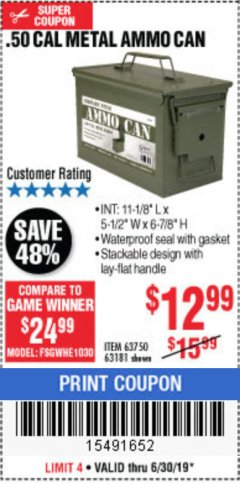 Harbor Freight Coupon .50 CAL METAL AMMO CAN Lot No. 63750/56810/63181 Expired: 6/30/19 - $12.99