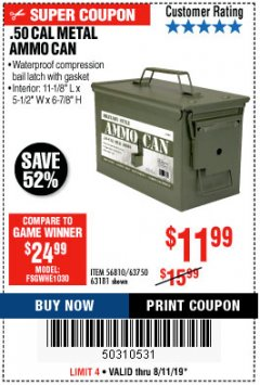 Harbor Freight Coupon .50 CAL METAL AMMO CAN Lot No. 63750/56810/63181 Expired: 8/11/19 - $11.99