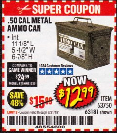 Harbor Freight Coupon .50 CAL METAL AMMO CAN Lot No. 63750/56810/63181 Expired: 8/31/19 - $12.99