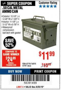 Harbor Freight Coupon .50 CAL METAL AMMO CAN Lot No. 63750/56810/63181 Expired: 8/25/19 - $11.99