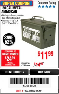 Harbor Freight Coupon .50 CAL METAL AMMO CAN Lot No. 63750/56810/63181 Expired: 9/9/19 - $11.99