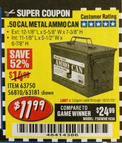 Harbor Freight Coupon .50 CAL METAL AMMO CAN Lot No. 63750/56810/63181 Expired: 10/31/19 - $11.99