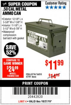 Harbor Freight Coupon .50 CAL METAL AMMO CAN Lot No. 63750/56810/63181 Expired: 10/27/19 - $11.99