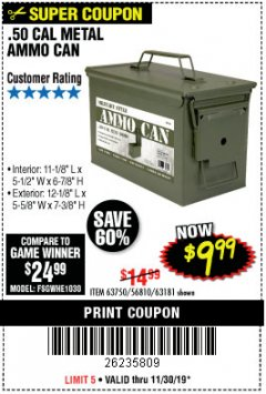 Harbor Freight Coupon .50 CAL METAL AMMO CAN Lot No. 63750/56810/63181 Expired: 11/30/19 - $9.99