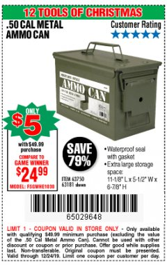 Harbor Freight Coupon .50 CAL METAL AMMO CAN Lot No. 63750/56810/63181 Expired: 12/24/19 - $5